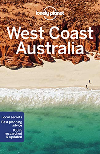 West Coast Australia (Lonely Planet Travel Guide)