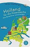 Holland für die Hosentasche: Was Reiseführer verschweigen (Fischer Taschenbibliothek)