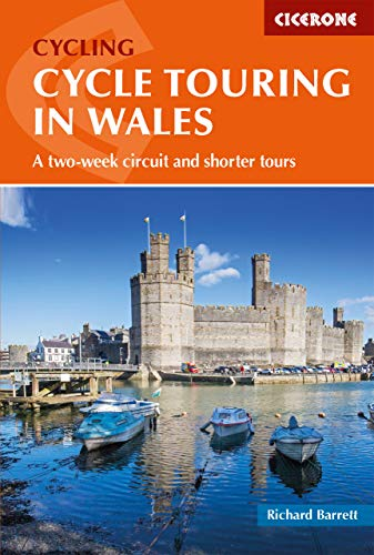 Cycle Touring in Wales: A two-week circuit and shorter tours (Cycling and Cycle Touring)