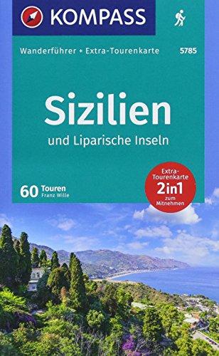 KOMPASS Wanderführer Sizilien und Liparische Inseln: Wanderführer mit Extra-Tourenkarte 1:15.000 - 1:55.000, 60 Touren, GPX-Daten zum Download.