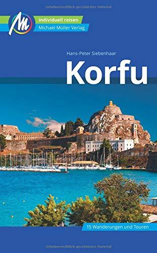 Korfu Reiseführer Michael Müller Verlag: Individuell reisen mit vielen praktischen Tipps
