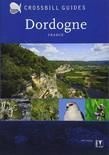Dordogne: France (Crossbill Guides, Band 27)