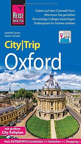 Reise Know-How CityTrip Oxford: Reiseführer mit Stadtplan und kostenloser Web-App