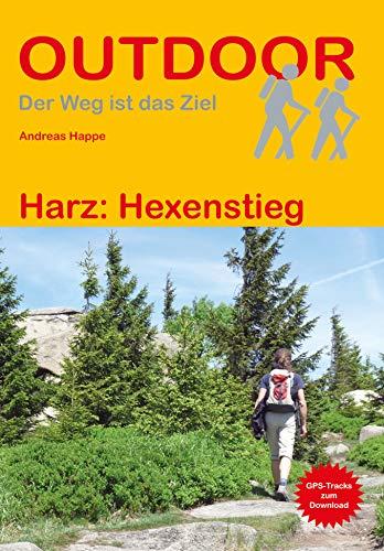 Harz: Hexenstieg (Der Weg ist das Ziel) (Outdoor Wanderführer)