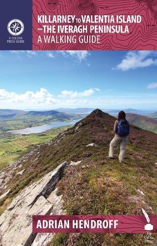 Killarney to Valentia Island: The Iveragh Peninsula: A Walking Guide (Walking Guides)