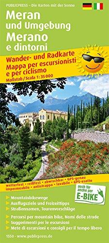 Meran und Umgebung: Wander- und Radkarte mit Ausflugszielen & Freizeittipps, wetterfest, reißfest, abwischbar, GPS-genau. 1:35000 (Wander- und Radkarte / WuRK)