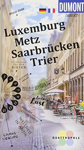 DuMont direkt Reiseführer Luxemburg, Metz, Saarbrücken, Trier: DuMont direkt Luxembourg, Metz, Sarrebruck et Trèves