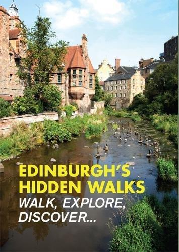 Edinburgh's Hidden Walks