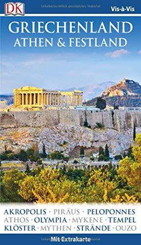 Vis-à-Vis Reiseführer Griechenland, Athen & Festland: mit Extra-Karte und Mini-Kochbuch zum Herausnehmen