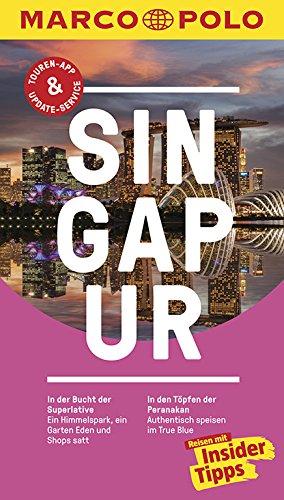 MARCO POLO Reiseführer Singapur: Reisen mit Insider-Tipps. Inkl. kostenloser Touren-App und Events&News.