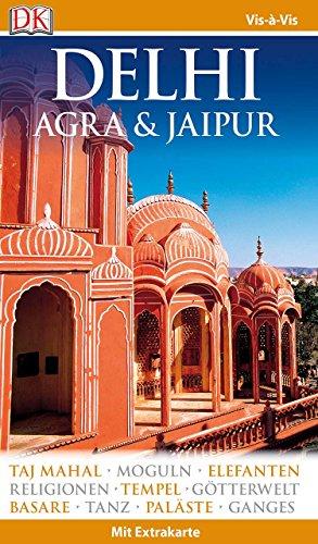 Vis-à-Vis Reiseführer Delhi, Agra & Jaipur: mit Extra-Karte und Mini-Kochbuch zum Herausnehmen