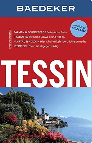 Baedeker Reiseführer Tessin: mit GROSSER REISEKARTE