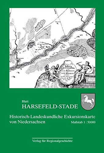 Historisch-Landeskundliche Exkursionskarte von Niedersachsen / Blatt Harsefeld-Stade: Historisch-Landeskundliche Exkursionskarte von Niedersachsen 17 ... Landesforschung der Universität Göttingen)