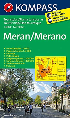 Meran/Merano: Stadtplan mit Umgebungskarte und Strassenverzeichins. Dt. /Ital. 1:8000 (KOMPASS-Stadtpläne, Band 481)