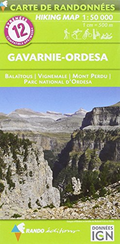 Pyrénées carte 12 Gavarnie - Ordesa 1 : 50 000: Carte de Randonnées