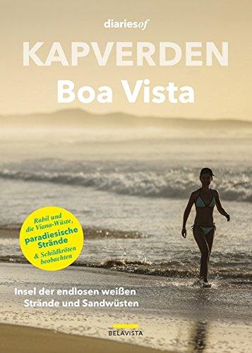 Kapverden - Boa Vista: Insel der endlosen weißen Strände und Sandwüsten (diariesof Kapverden)