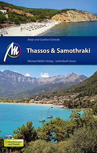 Thassos & Samothraki Michael Müller Verlag: Individuell reisen mit vielen praktischen Tipps.