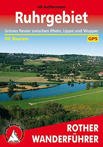 Grünes Revier zwischen Rhein, Lippe und Wupper. 50 Touren