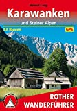 Karawanken und Steiner Alpen: 53 Touren. Mit GPS-Tracks. (Rother Wanderführer)