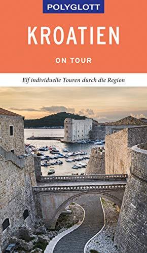 POLYGLOTT on tour Reiseführer Kroatien: Ebook