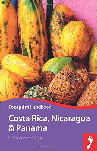 Costa Rica, Nicaragua & Pana Handbook (Footprint Handbooks)