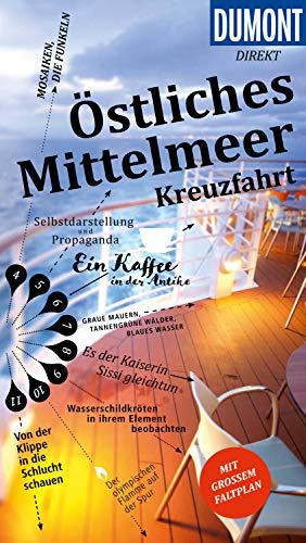 DuMont direkt Reiseführer Östliches Mittelmeer Kreuzfahrt (DuMont Direkt E-Book)