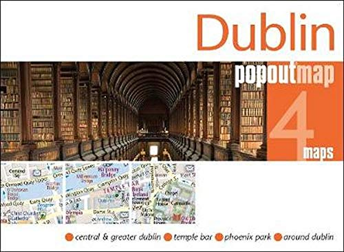 Dublin PopOut Map: Center & Greater Dublin, Temple Bar, Phoenix Park, around Dublin (Popout Maps)