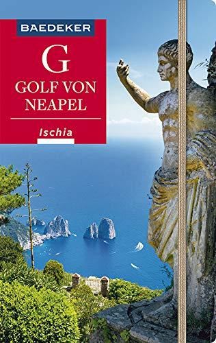 Baedeker Reiseführer Golf von Neapel, Ischia, Capri: mit praktischer Karte EASY ZIP