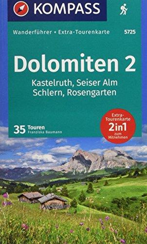 KOMPASS Wanderführer Dolomiten 2, Kastelruth, Seiser Alm, Schlern, Rosengarten: Wanderführer mit Extra-Tourenkarte 1:35000, 35 Touren, GPX-Daten zum Download.