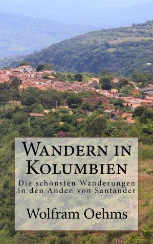 Wandern in Kolumbien: Wanderungen in den Anden von Santander