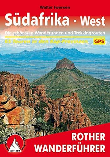 Südafrika West: Die schönsten Wanderungen und Trekkingtouren. 65 Touren in den Kap-Provinzen. Mit GPS-Tracks (Rother Wanderführer)