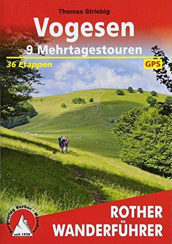Vogesen - 9 Mehrtagestouren: 36 Etappen. Mit GPS-Tracks (Rother Wanderführer)
