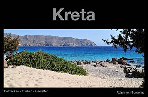 Kreta: Entdecken - Erleben - Genießen