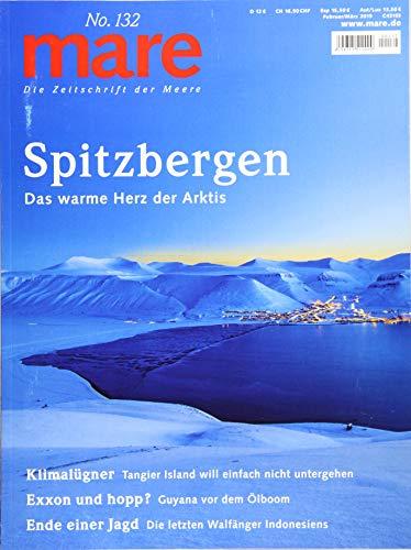 mare - Die Zeitschrift der Meere / No. 132 / Spitzbergen: Das warme Herz der Arktis