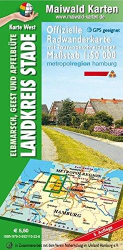 Stade West = Offizielle Radwanderkarte -  Landkreis Stade -  Elbmarsch, Geest und Apfelblüte - Karte West - mit Tourenbeschreibungen auf der ... - Maßstab 1:50.000 - GPS geeignet)