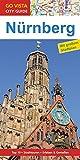 GO VISTA: Reiseführer Nürnberg: Mit Faltkarte (Go Vista City Guide)