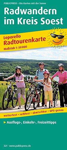 Radwandern im Kreis Soest: Leporello Radtourenkarte mit regionalen Themenrouten, Freizeit-Tipps, Einkehrmöglichkeiten, Bett & Bike-Betrieben, ... 1:50000 (Leporello Radtourenkarte / LEP-RK)