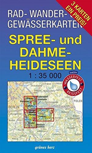Rad-, Wander- und Gewässerkarten-Set: Spree- und Dahme-Heideseen: Mit den Karten: 'Dahme-Seen: Königs Wusterhausen, Teupitz', 'Dahme-Spree: Köpenik, ... und Gewässerkarten Berlin/Brandenburg)
