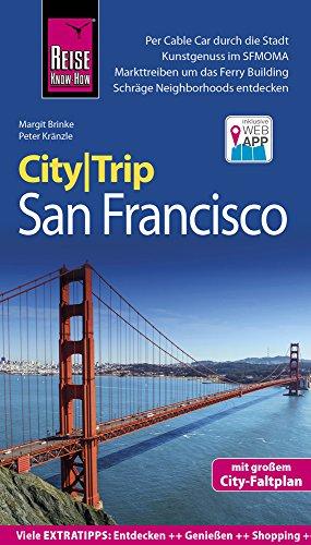 Reise Know-How CityTrip San Francisco: Reiseführer mit Stadtplan und kostenloser Web-App