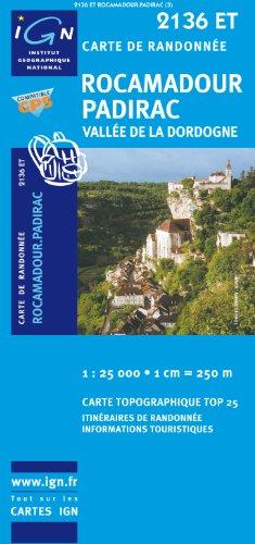 Rocamadour / Paridac  1 : 25 000: Vallée de la Dordogne (IGN Bleue)