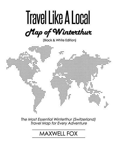 Travel Like a Local - Map of Winterthur: The Most Essential Winterthur (Switzerland) Travel Map for Every Adventure