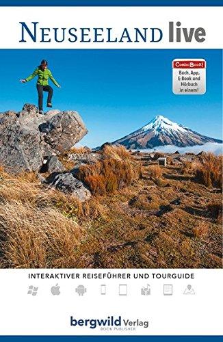 Neuseeland live - ComboBOOK: Reise- und Wanderführer (Gebundene Ausgabe inkl. Hörbuch, E-Book, App, Videoreportagen und GPS-Tracks)