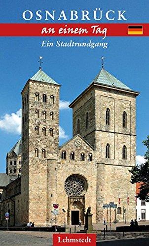 Osnabrück an einem Tag: Ein Stadtrundgang
