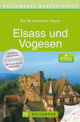 Bruckmanns Wanderführer Elsass und Vogesen