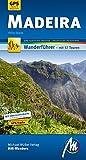Madeira MM-Wandern Wanderführer Michael Müller Verlag: Wanderführer mit GPS-kartierten Wanderungen