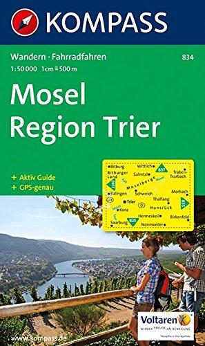 Mosel - Region Trier 1 : 50 000: Wanderkarte mit Kurzführer und Radrouten. GPS-genau