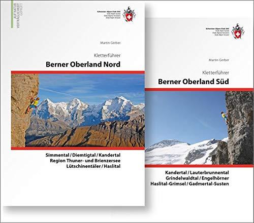 Berner Oberland Kombipaket Klettern: Band 1 Berner Oberland Nord / Band 2 Berner Oberland Süd (Kletterführer)