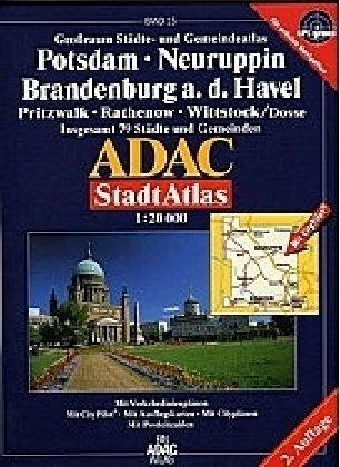 ADAC StadtAtlas Potsdam, Neuruppin, Brandenburg an der Havel 1:20.000 Pritzwalk, Rathenow, Witstock (Dosse)
