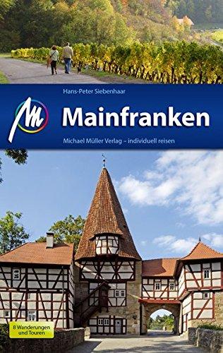 Mainfranken: Reiseführer mit vielen praktischen Tipps.