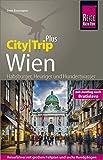 Reise Know-How Reiseführer Wien (CityTrip PLUS): mit Stadtplan und kostenloser Web-App